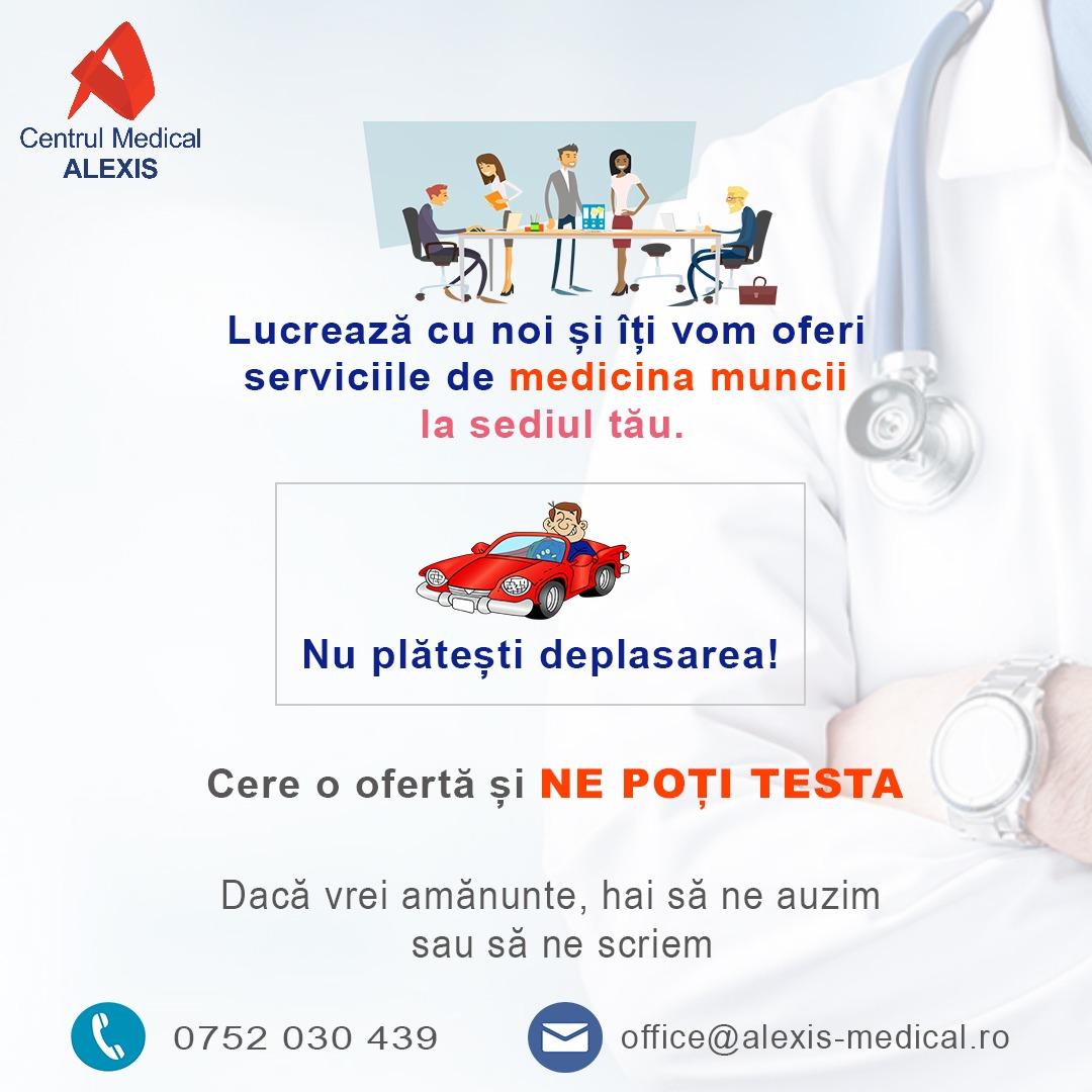 - medicina muncii nu platesti deplasarea CM Alexis Bucuresti - Mergem inainte