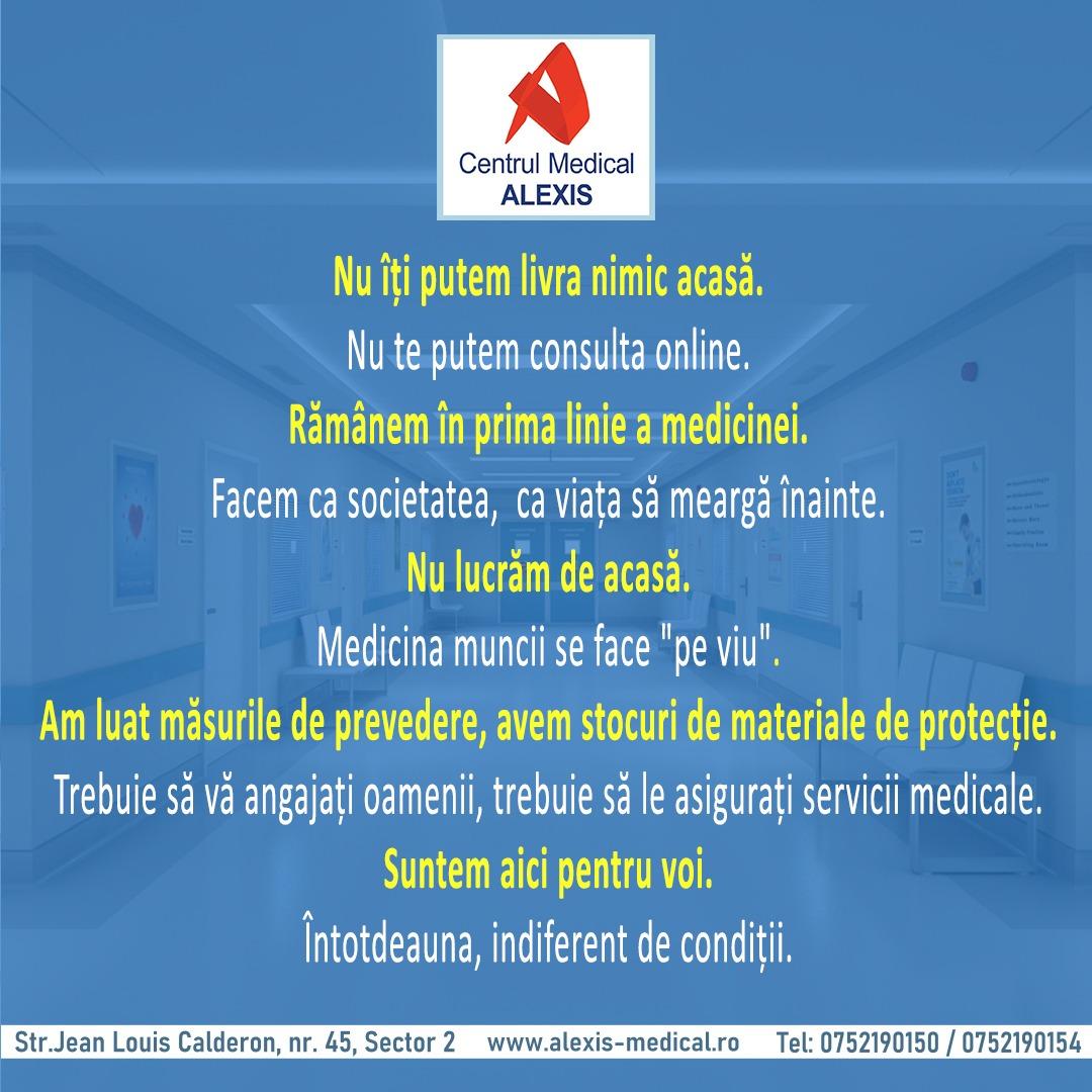 - suntem intotdeauna cu voi CM Alexis Bucuresti - Medicina muncii :Ne păstrăm calmul, rămânem conectați