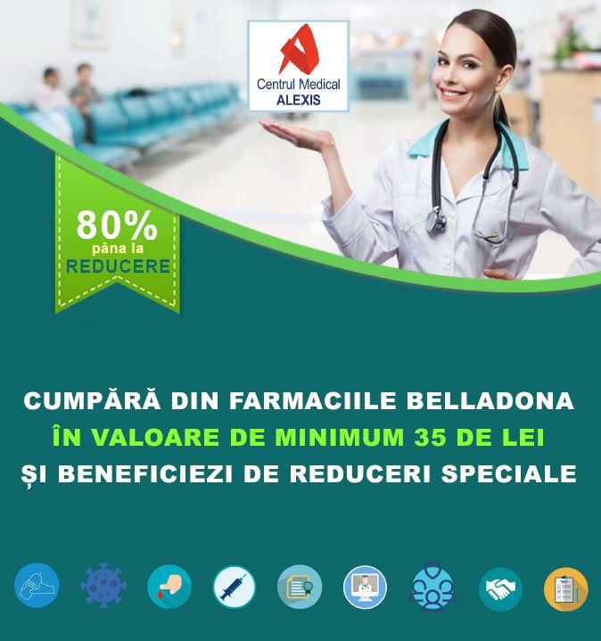 - Centrul Medical Alexis Belladona oferta - Centrul Medical Alexis & farmaciile Belladona, un parteneriat pentru sanatatea ta!